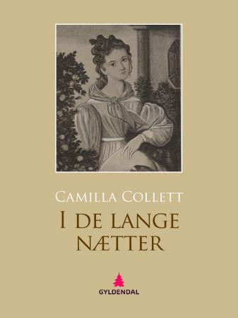"""""""I de lange nætter"""" av Camilla Collett"""