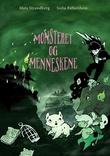 """""""Monsteret og menneskene"""" av Mats Strandberg"""