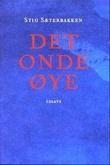 """""""Det onde øye - essays"""" av Stig Sæterbakken"""