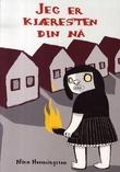 """""""Jeg er kjæresten din nå"""" av Nina Hemmingsson"""