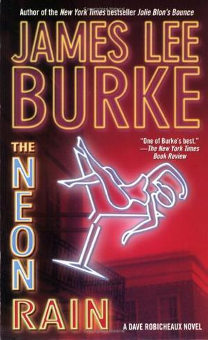 """The neon rain"" av James Lee Burke"