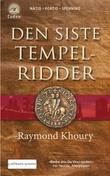 """""""Den siste tempelridder"""" av Raymond Khoury"""