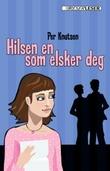 """""""Hilsen en som elsker deg"""" av Per Knutsen"""