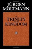 """The Trinity and the Kingdom of God - The Doctrine of God"" av Jurgen Moltmann"