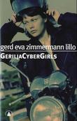 """""""Geriljacybergirls"""" av Gerd Eva Zimmermann Lillo"""