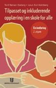 """""""Tilpasset og inkluderende opplæring i en skole for alle - en innføring"""" av Torill Rønsen Ekeberg"""