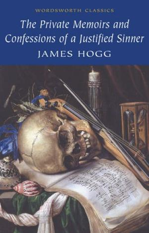 """""""The Private Memoirs and Confessions of a Justified Sinner (Wordsworth Classics)"""" av James Hogg"""