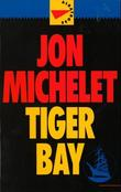 """Tiger Bay"" av Jon Michelet"