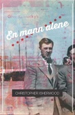 """En mann alene"" av Christopher Isherwood"