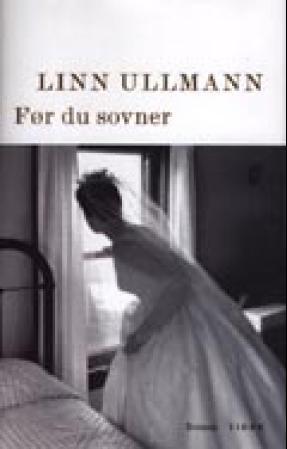 """""""Før du sovner - roman"""" av Linn Ullmann"""