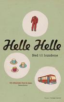 """""""Ned til hundene"""" av Helle Helle"""