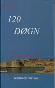 """""""Kroatia 120 døgn"""" av Inger Marie Uros"""