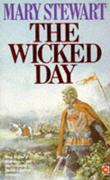 """The Wicked Day (Coronet Books)"" av Lady Mary Stewart"