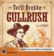 """""""Gullrush"""" av Toril Brekke"""