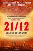 """12-21"" av Dustin Thomason"
