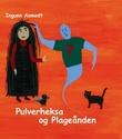 """""""Pulverheksa og plageånden"""" av Ingunn Aamodt"""