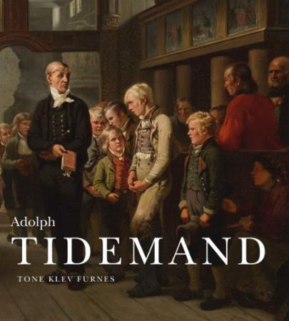 """Adolph Tidemand - 1814-1876"" av Tone Klev Furnes"