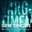 """""""Vargtimen"""" av Geir Tangen"""