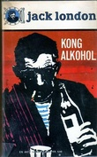 """Kong Alkohol"" av Jack London"