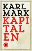 """""""Kapitalen - kritikk av den politiske økonomien"""" av Karl Marx"""