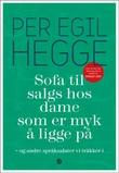 """""""Sofa til salgs hos dame som er myk å ligge på og andre språksalater vi tråkker i"""" av Per Egil Hegge"""