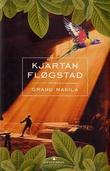 """""""Grand Manila roman"""" av Kjartan Fløgstad"""