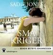 """""""Små kriger"""" av Sadie Jones"""