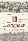 """""""I, Coriander"""" av Sally Gardner"""