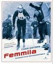 """""""Femmila skisportens manndomsprøve"""" av Thor Gotaas"""