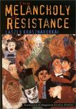 """""""The Melancholy of Resistance"""" av Laszlo Krasznahorkai"""