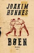 """""""Bøen - noveller"""" av Joakim Hunnes"""