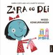 """""""Zara og dei - misse-konkurransen"""" av Bjørn Sortland"""