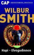 """""""Hapi - elvegudinnen"""" av Wilbur A. Smith"""