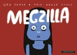 """Megzilla"" av Gro Dahle"