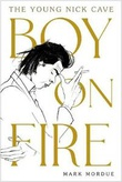 """""""Boy on fire - The young Nick Cave"""" av Mark Mordue"""