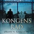 """""""Kongens råd"""" av Ørjan N. Karlsson"""