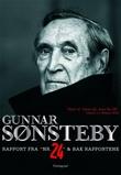 """""""Rapport fra """"nr. 24"""" ; Bak rapportene"""" av Gunnar Sønsteby"""