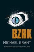 """""""BZRK"""" av Michael Grant"""