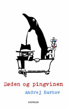 """""""Døden og pingvinen"""" av Andrej Kurkov"""