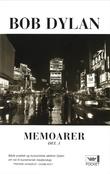 """Memoarer - del 1"" av Bob Dylan"