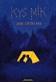 """""""Kys mik"""" av Mari Grydeland"""