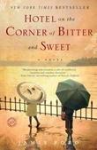 """""""Hotel on the Corner of Bitter and Sweet"""" av Jamie Ford"""