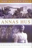 """""""Annas hus - en beretning fra Stavanger til Jerusalem"""" av Odd Karsten Tveit"""