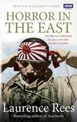"""""""Horror in the east"""" av Laurence Rees"""