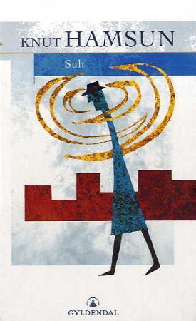 """""""Sult"""" av Knut Hamsun"""
