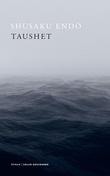 """""""Taushet"""" av Shusaku Endo"""