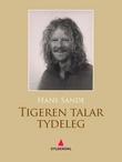 """""""Tigeren talar tydeleg - dikt"""" av Hans Sande"""