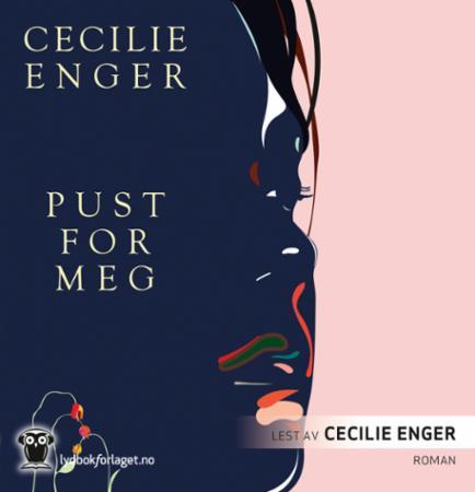 """""""Pust for meg"""" av Cecilie Enger"""
