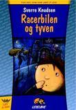 """""""Racerbilen og tyven"""" av Sverre Knudsen"""