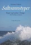 """""""Saltvannstyper - ryger og horder i Norge - deres landskap og historie"""" av Kolbein Falkeid"""